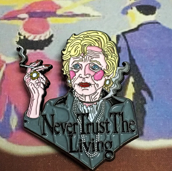 Never Trust The Living Pin
